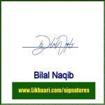 Bilal Naqib handwritten signature