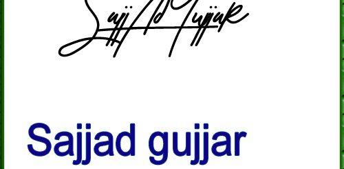 Sajjad gujjar Handwritten Signature