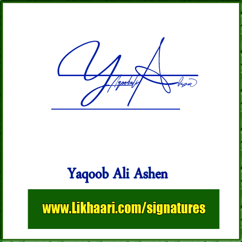 Yaqoob Ali Ashen handwritten signature